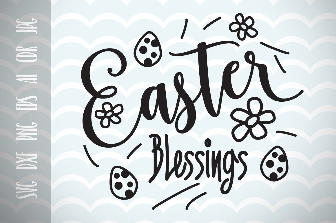 Easter Blessings Svg Vector File Easter Happy Easter By Dreamer S