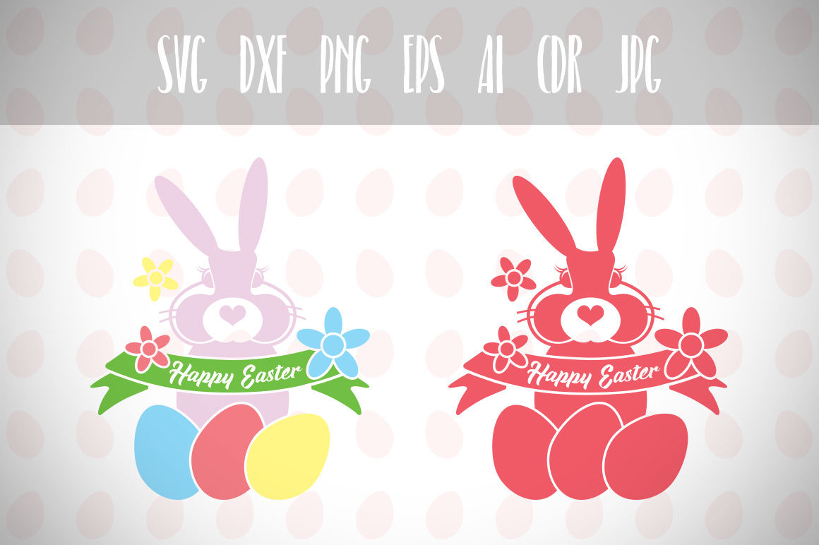 Easter Bunny Svg Happy Easter Easter Svg Easter Basket Svg By