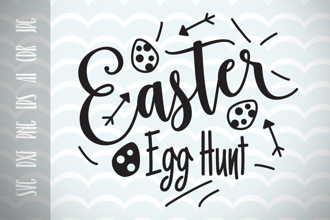 Easter Egg Hunt Svg Vector File Happy Easter Trendy Svg File