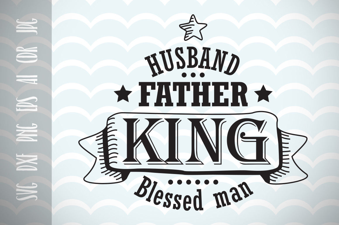 Husband Gift Svg Father S Day Svg Cut File Fun Phrases By