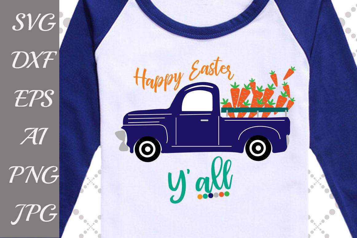 Happy Easter Y All Svg Easter Svg Old Truck Svg Boys Easter Svg