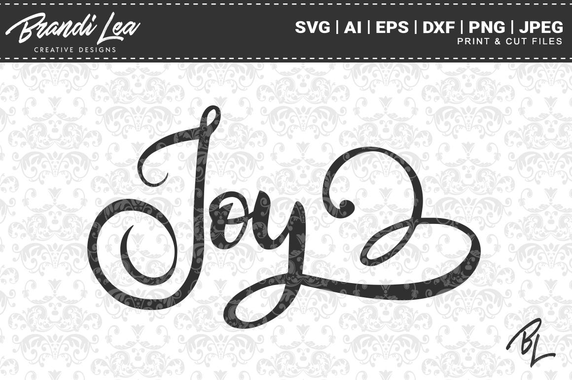 Joy Svg Cut Files By Brandi Lea Designs Thehungryjpeg Com