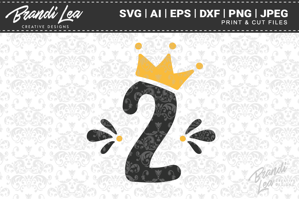 Two Crown Svg Cut Files By Brandi Lea Designs Thehungryjpeg Com