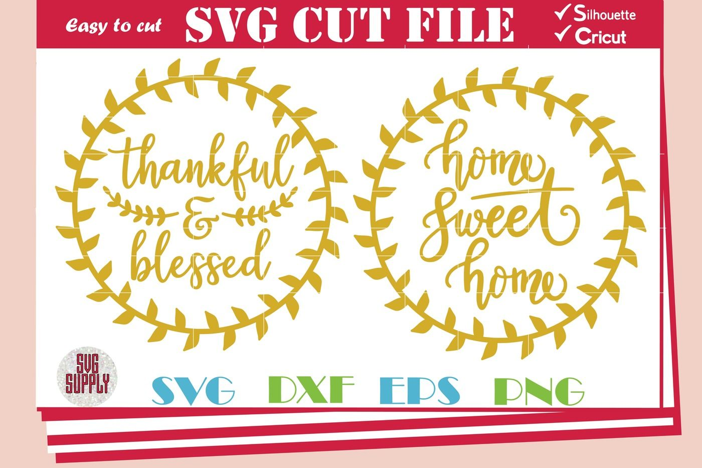 Thankful And Blessed Svg Home Sweet Home Svg By Svgsupply