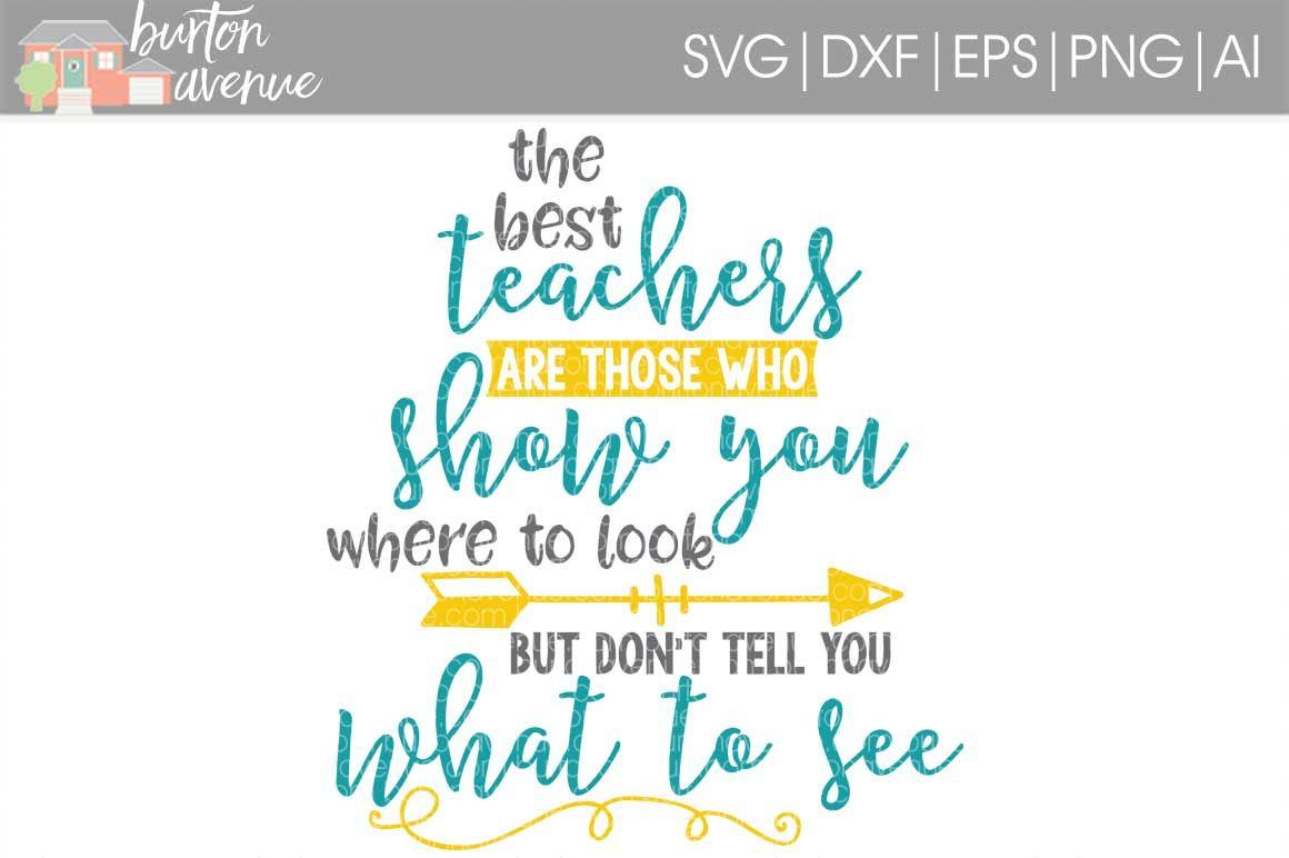 The Best Teachers Svg Cut File Cricut Silho By Burton Avenue