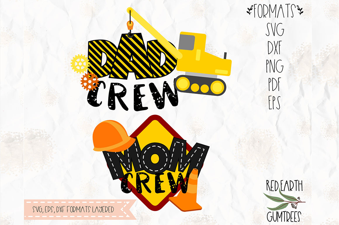 Construction Theme Dad Crew Mom Crew Svg Png Eps Dxf Pdf