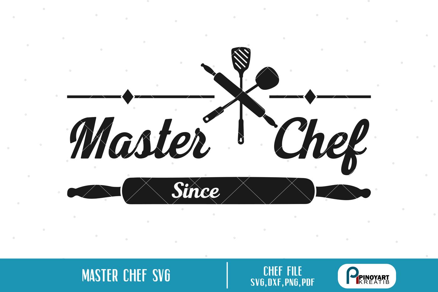 Master Chef Svg Chef Svg Kitchen Svg Kitchen Svg File Cooking Svg