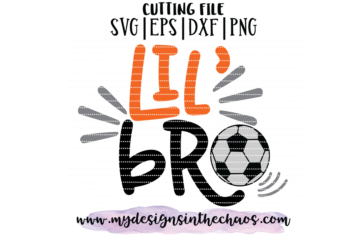 Soccer Svg Little Brother Svg Sports Svg Silhouette Cricut