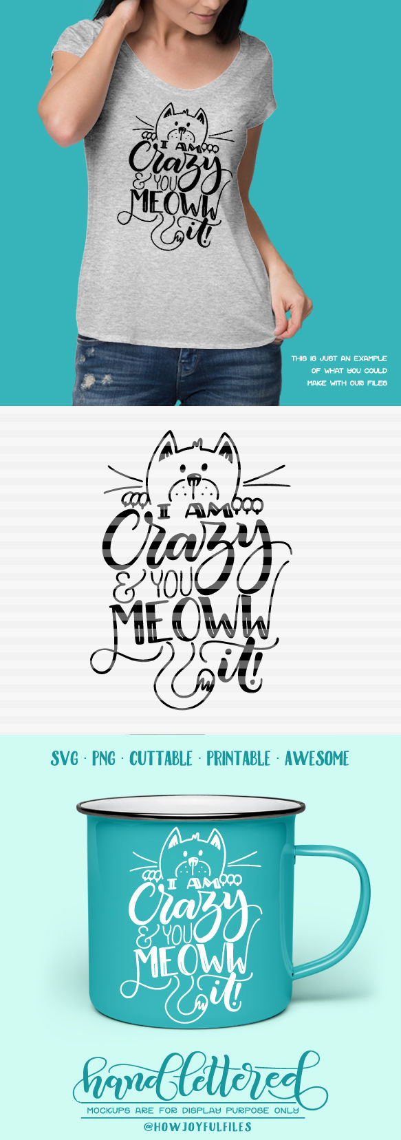 I Am Crazy And You Meoww It Crazy Cat Lady Hand Lettered Cut File By Howjoyful Files Thehungryjpeg Com