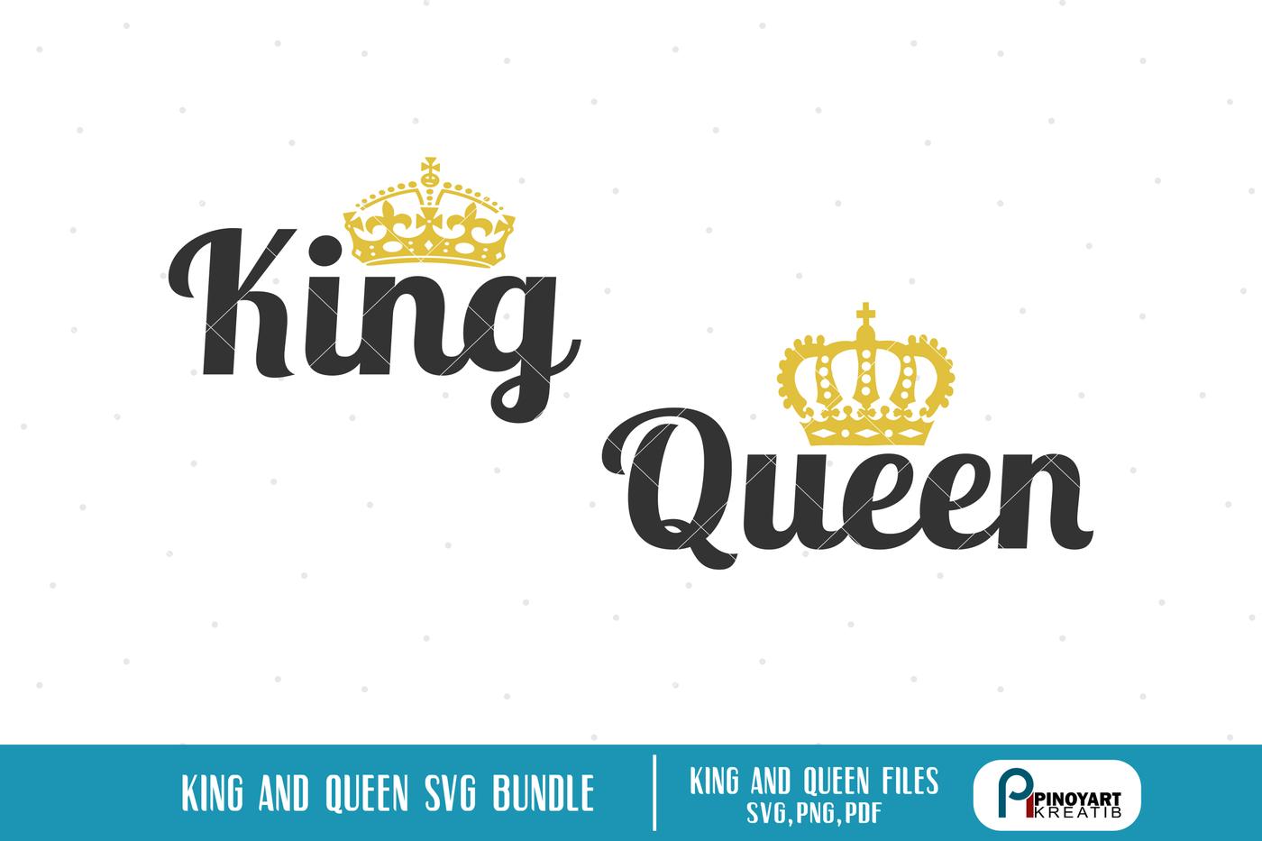 King Svg King Svg File Queen Svg Queen Svg File Queen Clip Art