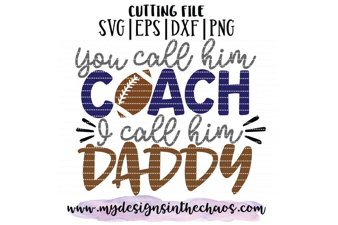 Football Svg Football Cut File Football Coach Design Svg By My