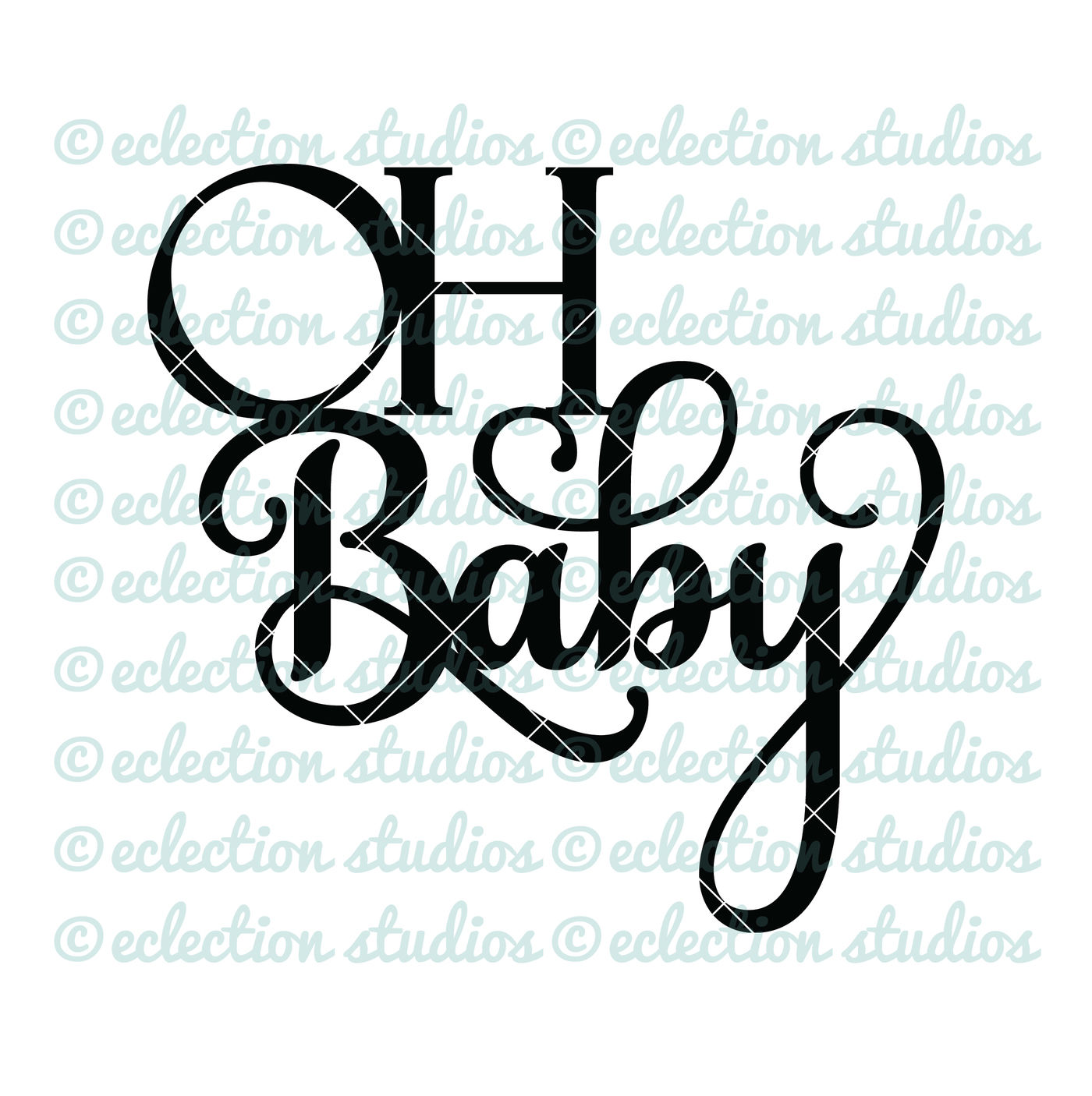 Oh Baby Cake Topper Svg By Eclectionstudios Thehungryjpeg Com