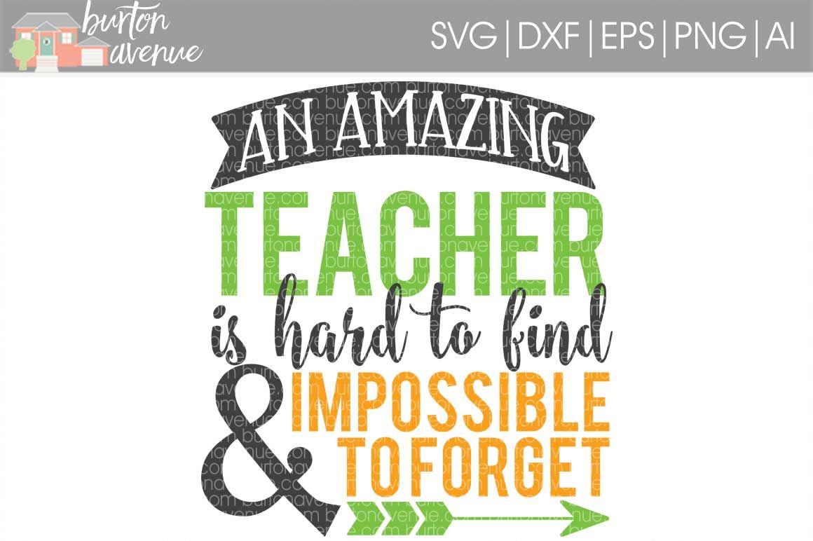 An Amazing Teacher Svg Cut File Cricut Silhouette By Burton