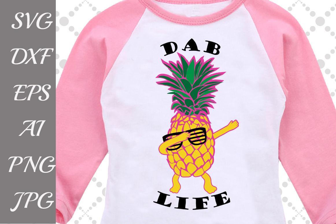 Dab Life Pineapple Svg By Prettydesignstudio Thehungryjpeg Com