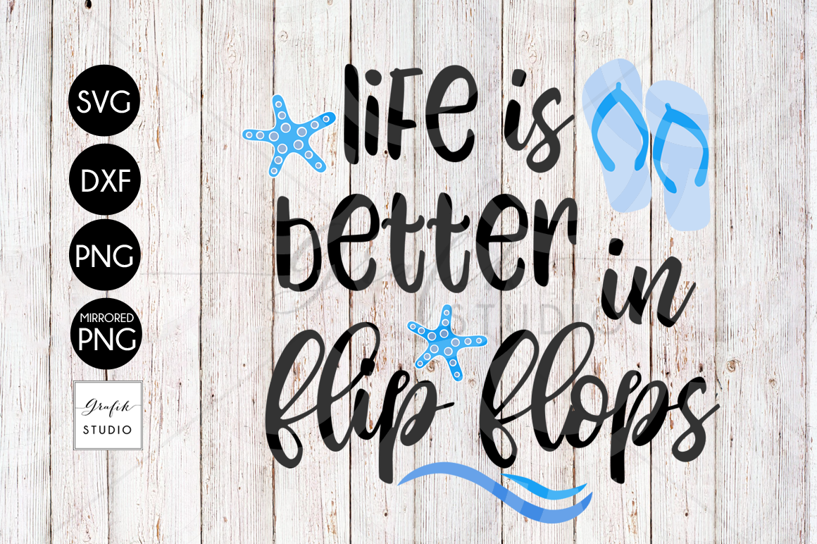 37+ Life Is Better On The Beach – Svg File DXF