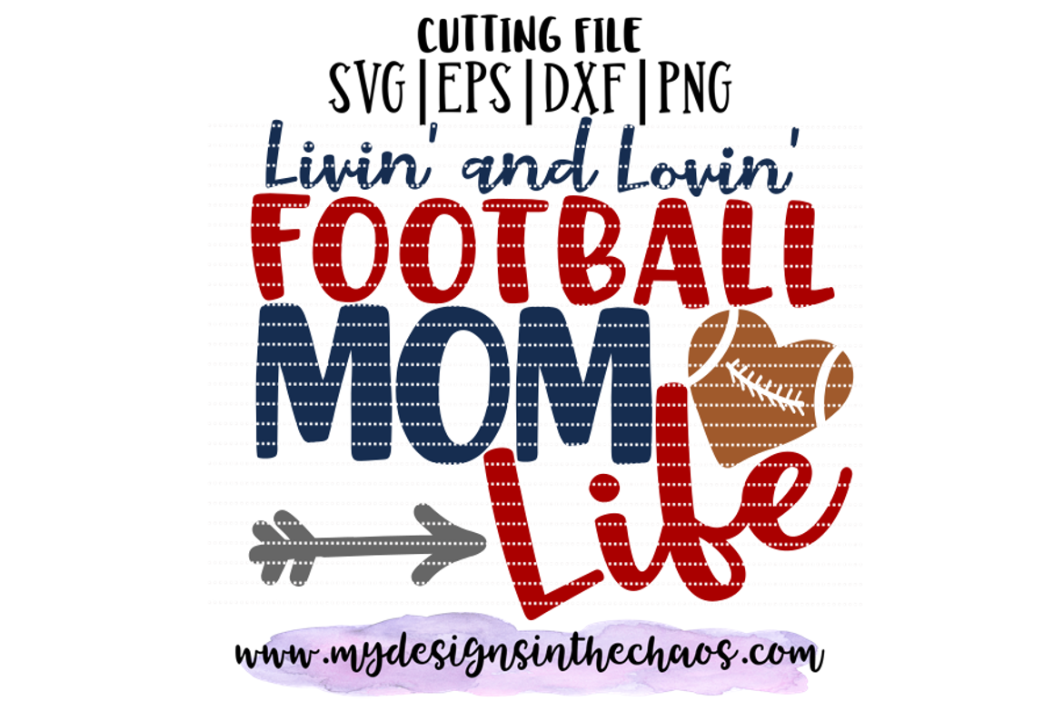 Football Mom Svg Football Svg Football Mom Design Silhouette