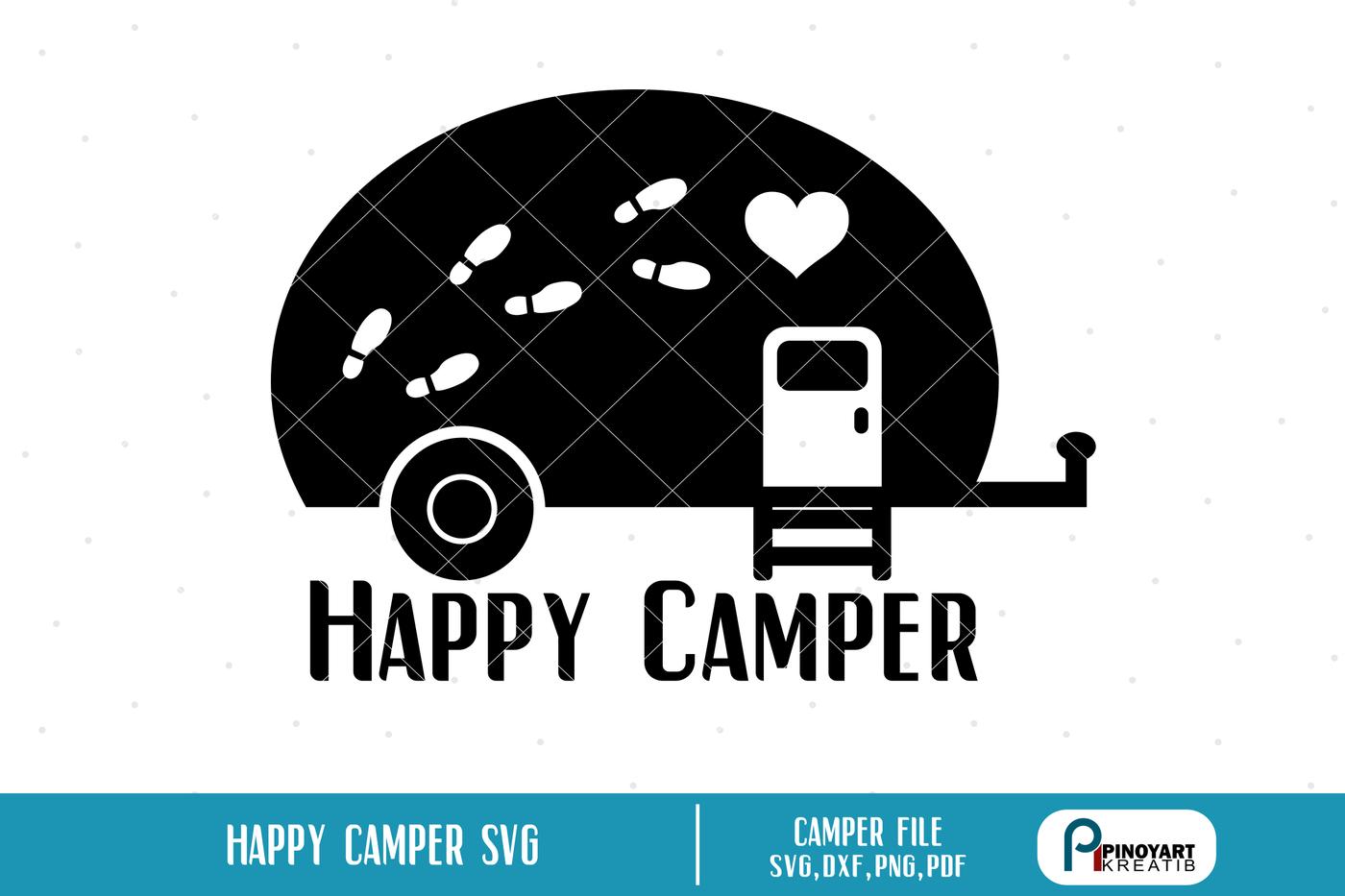 Happy Camper Svg Camper Svg Happy Camper Svg File Camper Svg