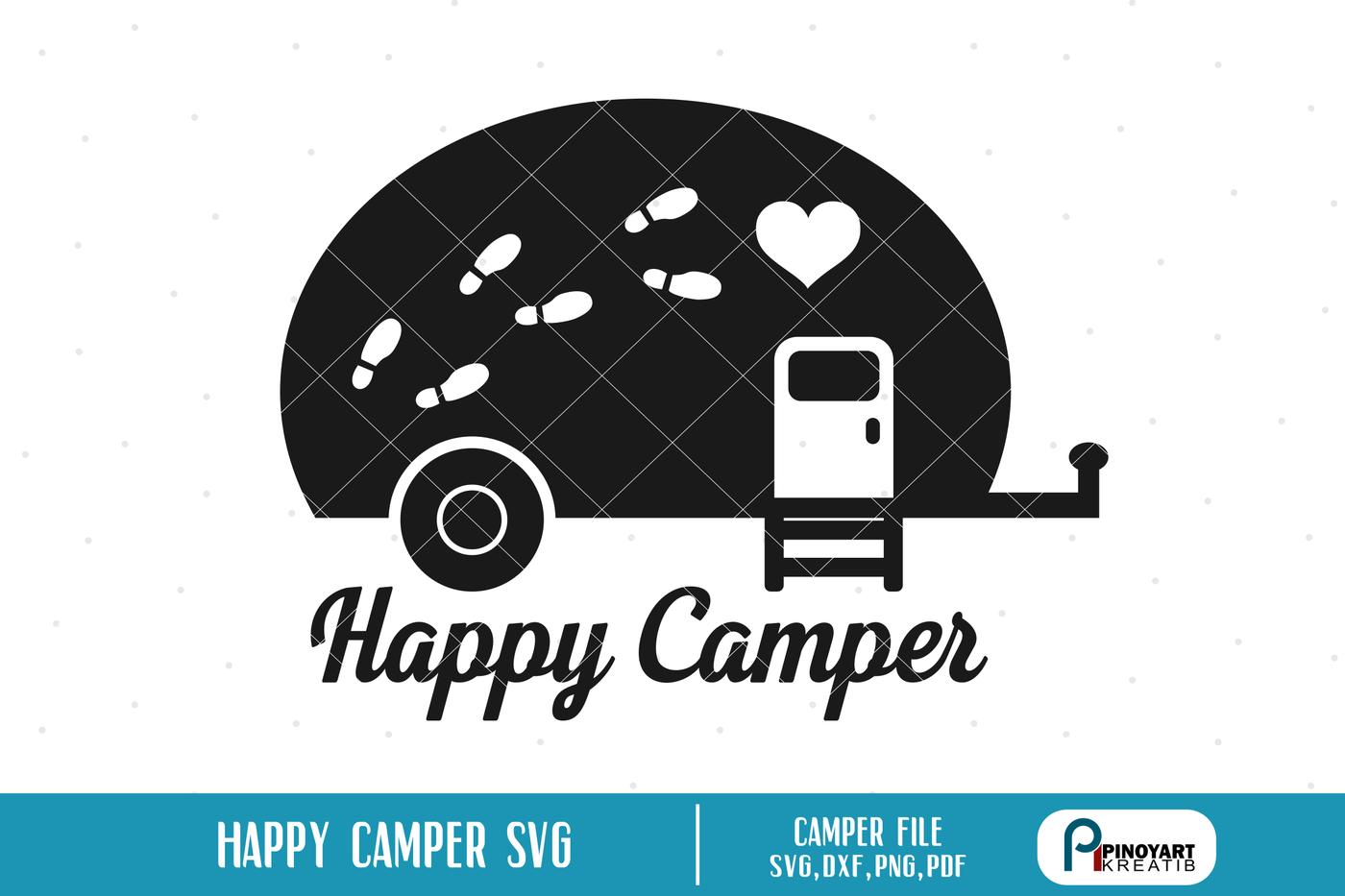 Camper Svg Camper Svg File Happy Camper Svg Happy Camper Svg