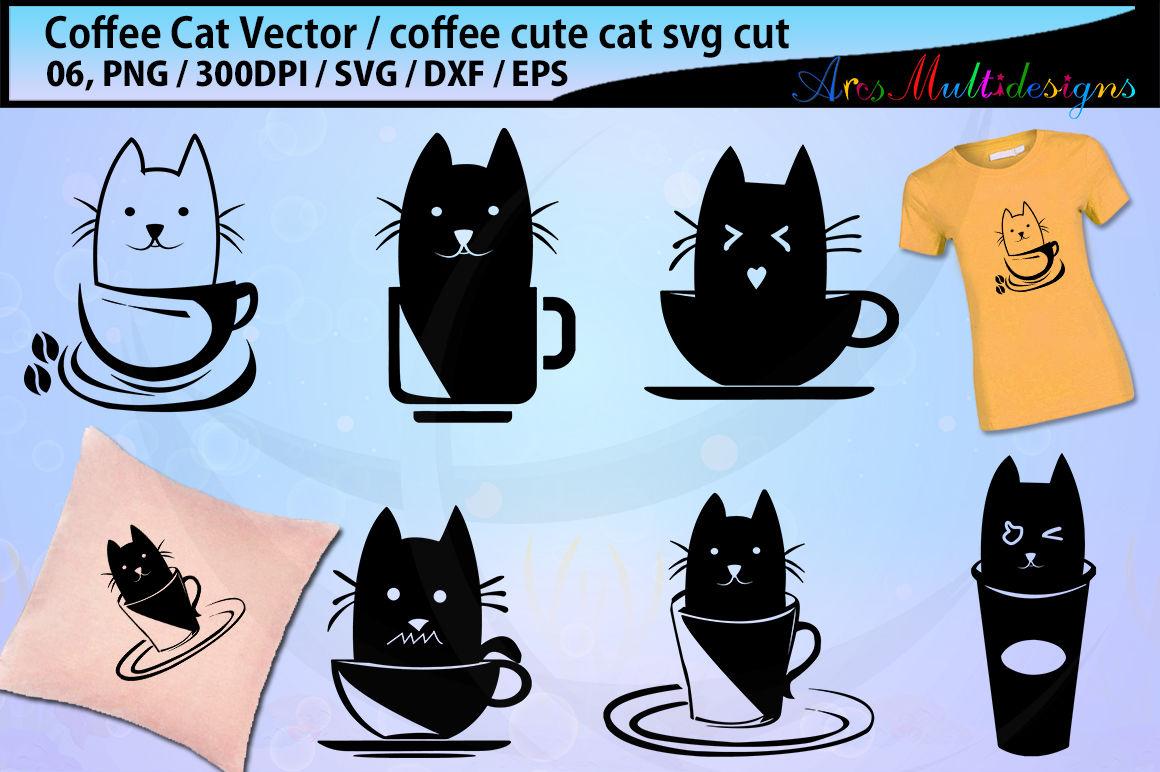 Coffee Cat Silhouette Svg Coffee Svg Cat Svg Coffee