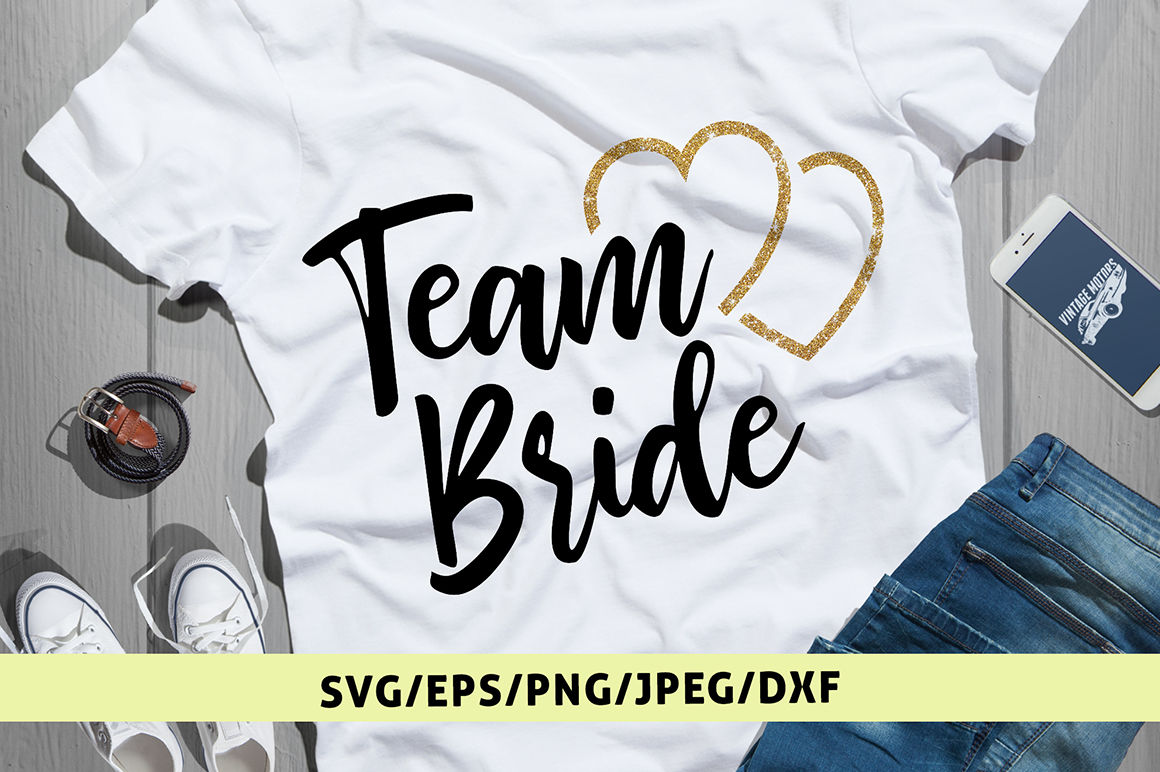 Team Bride Svg Cut File By Coralcuts Thehungryjpeg Com