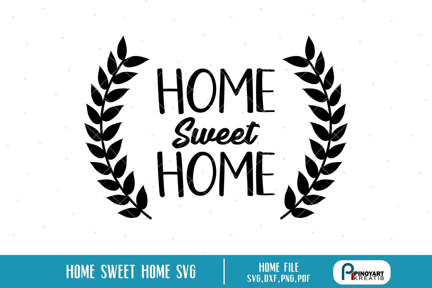 Home Sweet Home Svg Home Svg House Svg Family Svg Wreath Svg