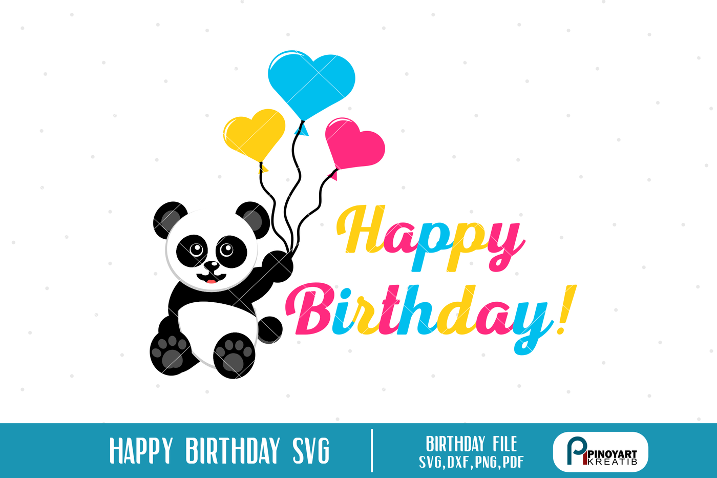 Panda Svg Panda Svg File Happy Birthday Svg Birthday Svg Svg