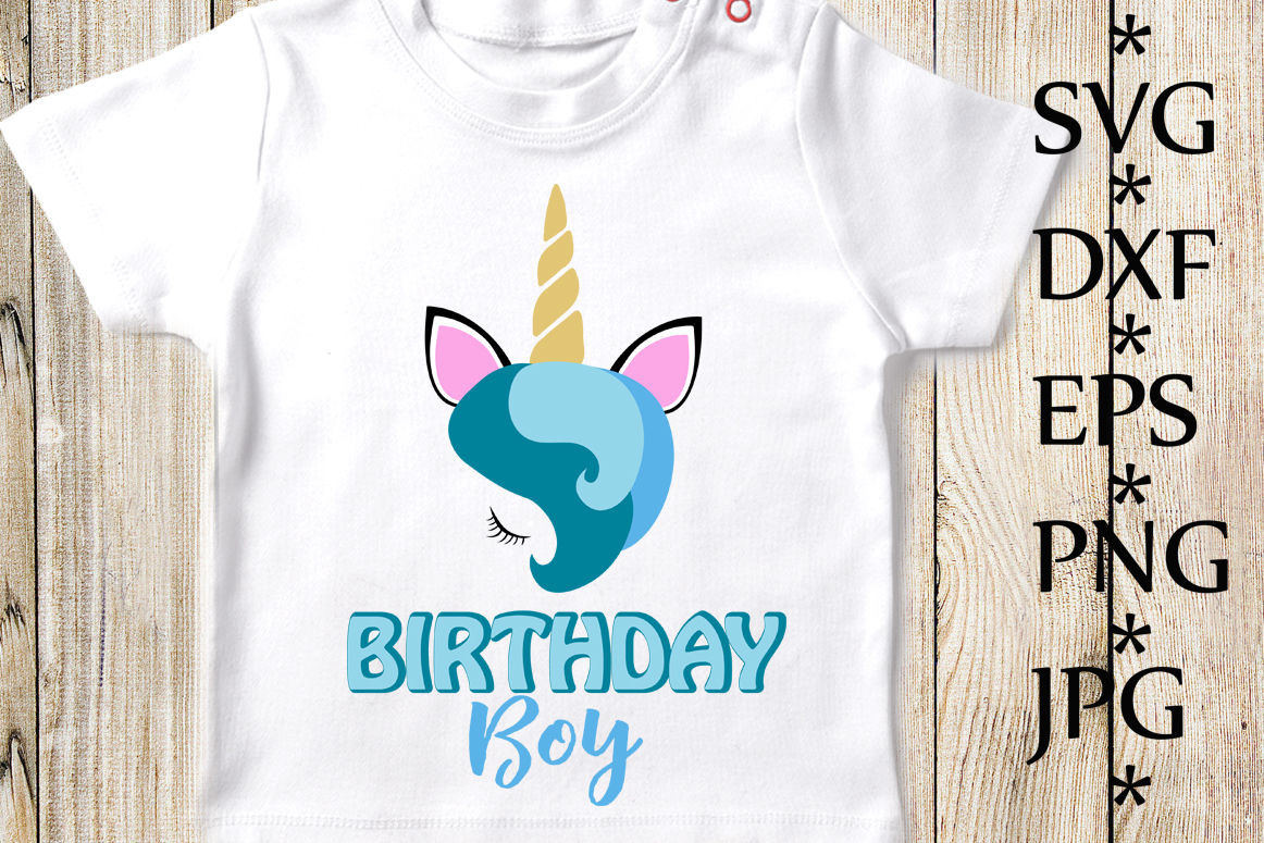 Unicorn Svg Birthday Boy Svg Unicorn Birthday Svg By Chilipapers