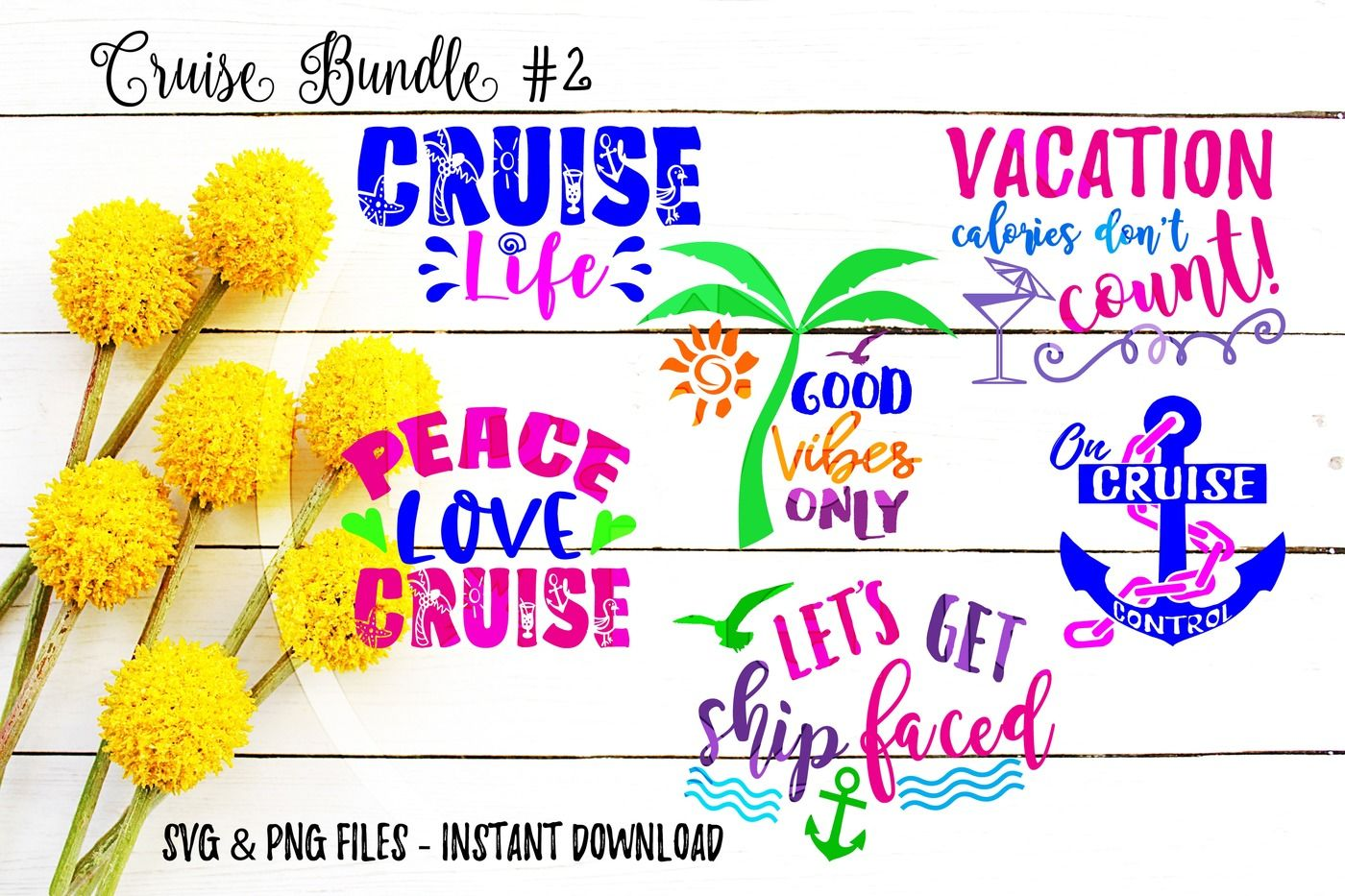 Cruise Svg Bundle Of 6 Instant Download Cut Print Files By