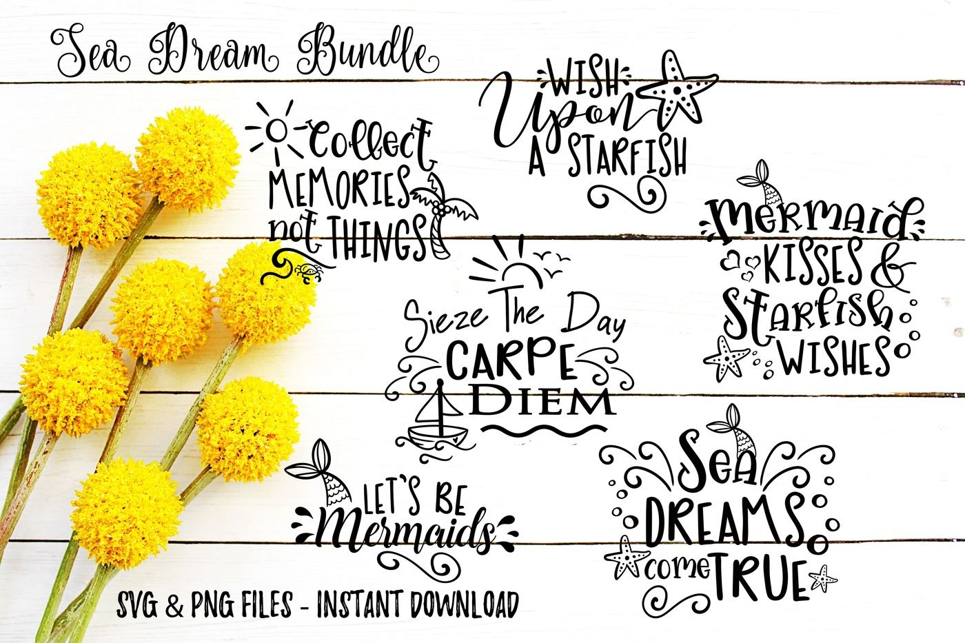 Sea Dream Svg Bundle Includes 6 Instant Download Print Cut Files
