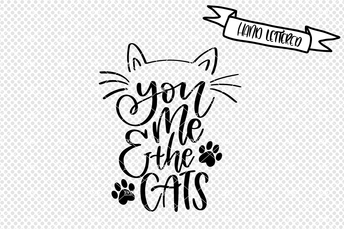 You Me And The Cats Svg Cat Svg By Svg Gallery Thehungryjpeg Com