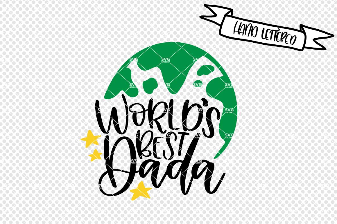 World S Best Dada Svg Best Dad Svg By Svg Gallery Thehungryjpeg Com