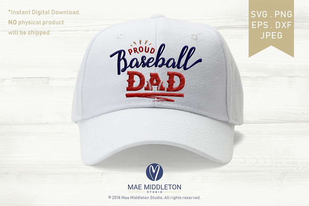 Proud Baseball Dad Printable Cut File Dxf Jpeg Png Eps Svg