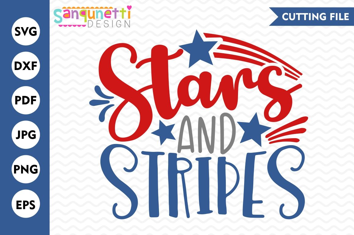 Stars And Stripes Svg 4th Of July Svg 4th Of July Lettering