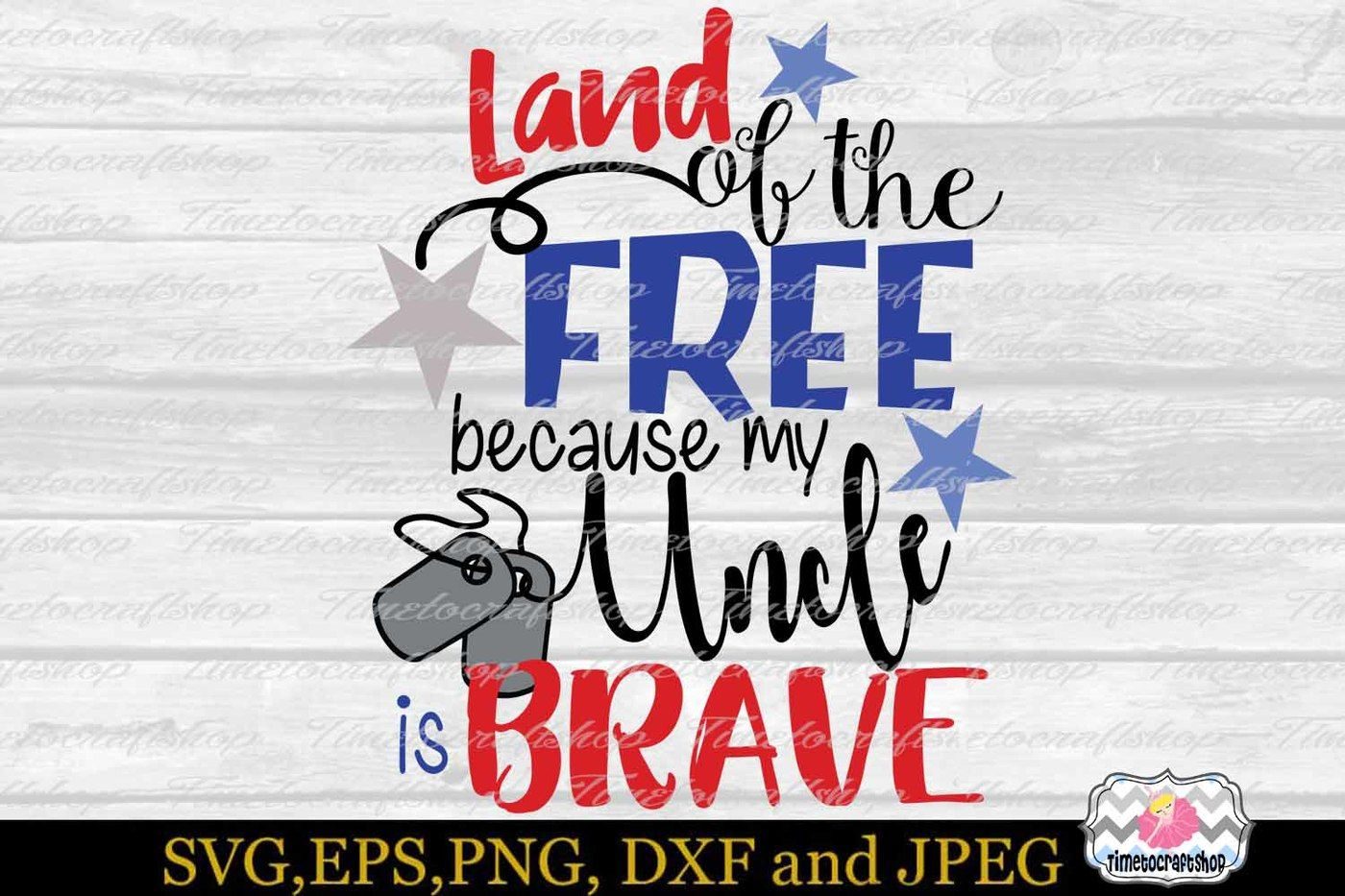 Svg Dxf Eps Png Files Land Of The Free Because My Uncle Is