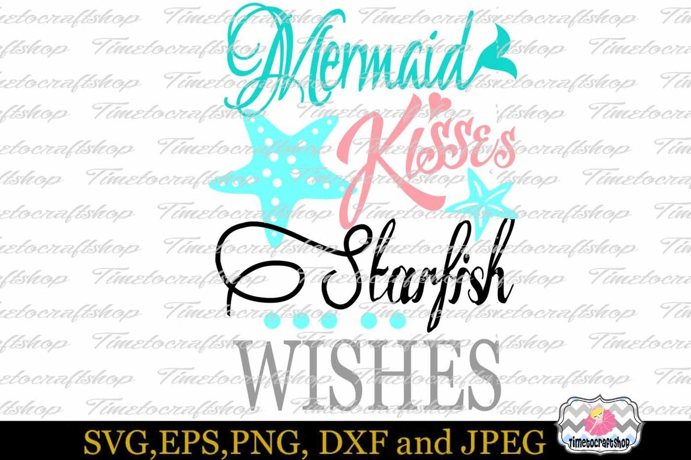 SVG, Eps, Dxf & Png Cutting Files For Mermaid Kisses