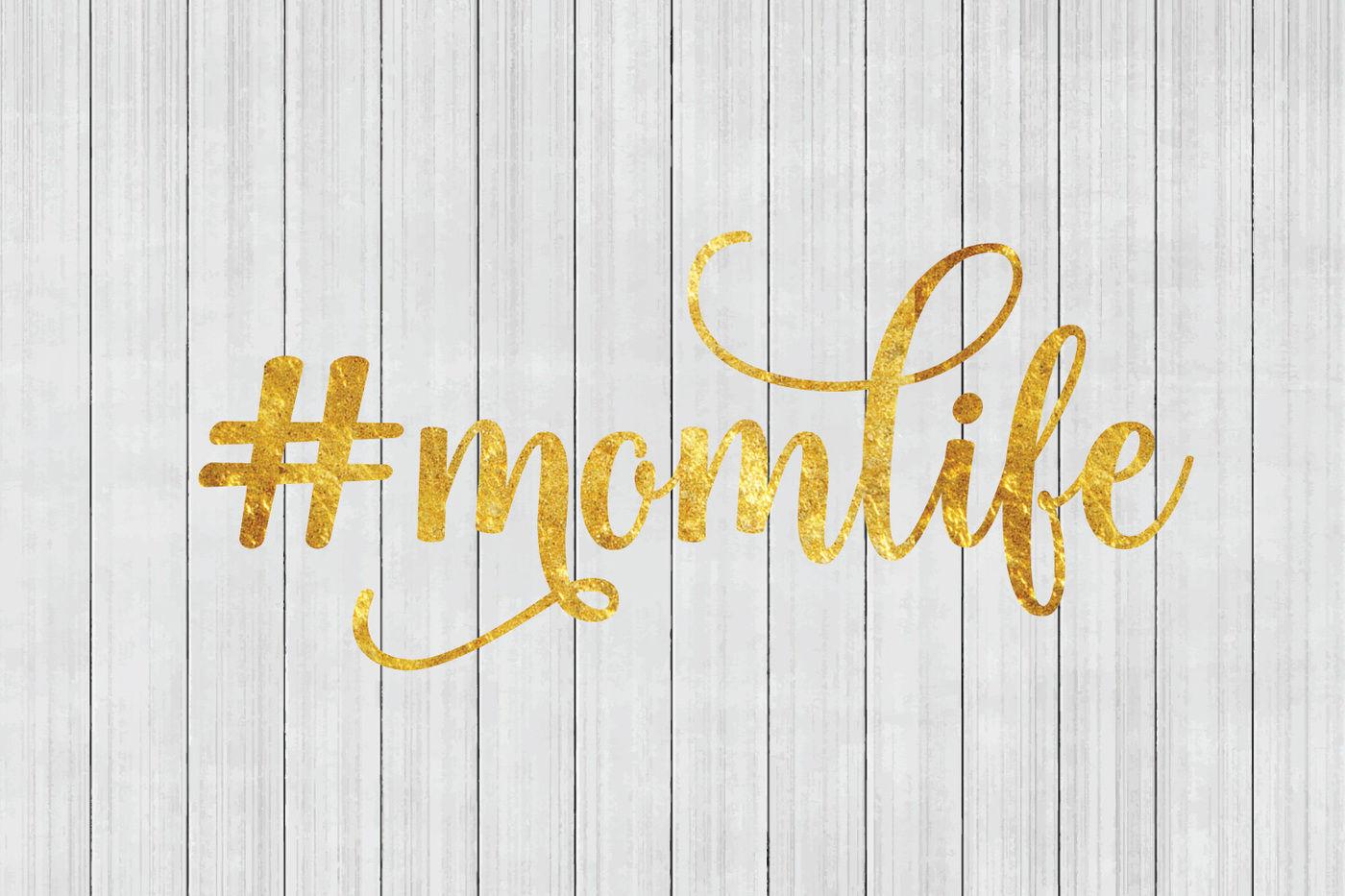 Momlife Hashtag Mom Life Svg Mom Svg Cuttable File By Bnr