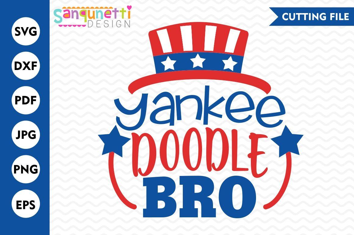 Yankee Doodle Bro Svg 4th Of July Svg Usa Svg Summer Svg By
