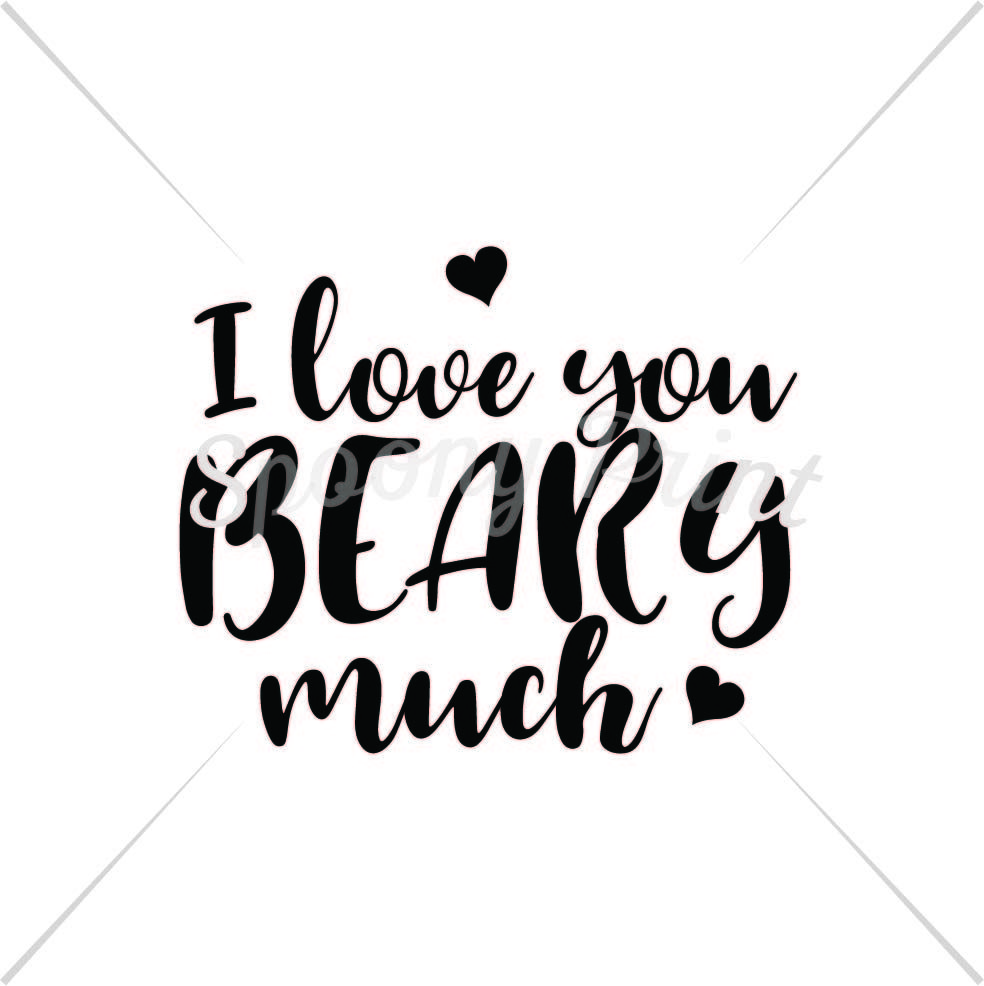 I Love You Beary Much Printable By Spoonyprint Thehungryjpeg Com