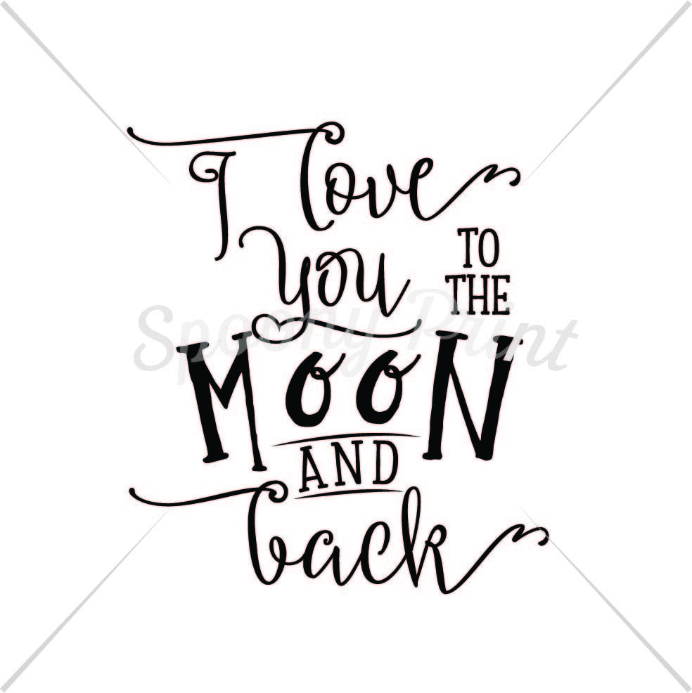 I Love You To The Moon And Back Printable By Spoonyprint
