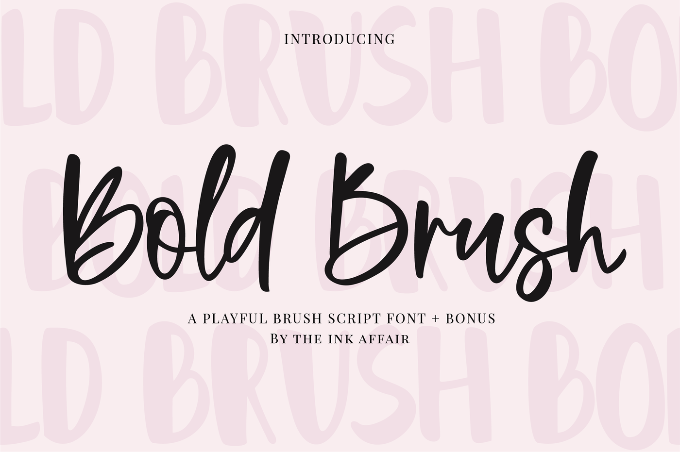 Bold Brush Font + Bonus Font By The Ink Affair