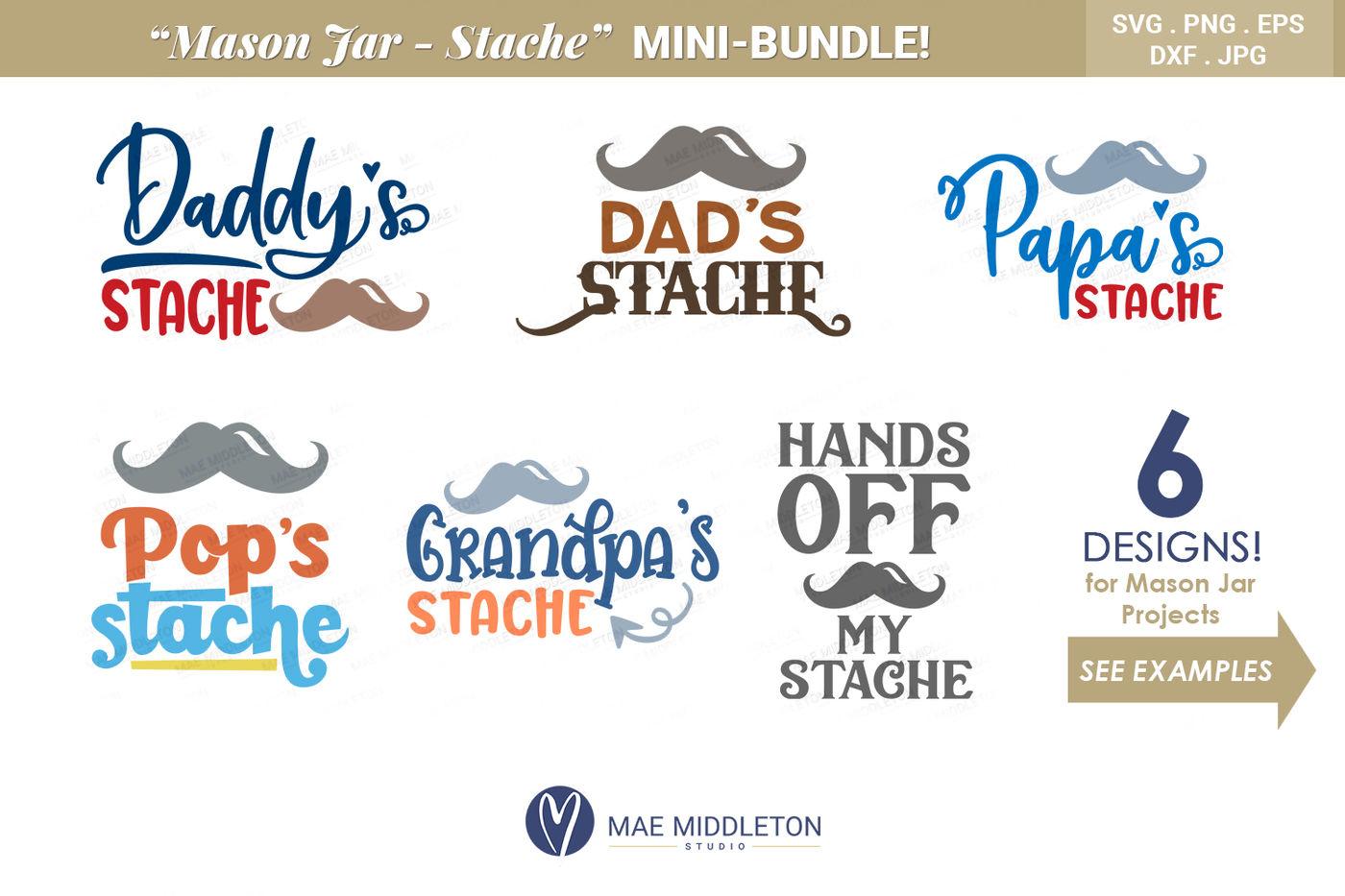 Dad Grandpa S Stache Mini Bundle Svg Files Jpg Png Dxf Eps By