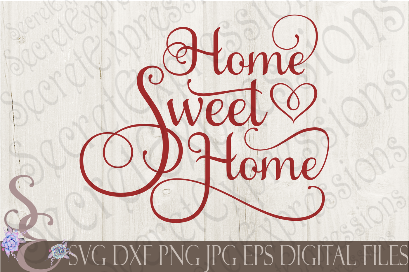 Home Sweet Home Svg By Secretexpressionssvg Thehungryjpeg Com