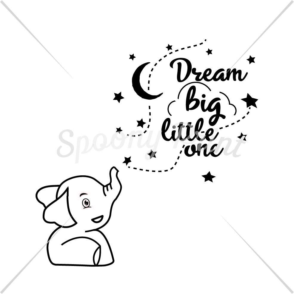 Dream Big Little One Printable By Spoonyprint Thehungryjpeg Com