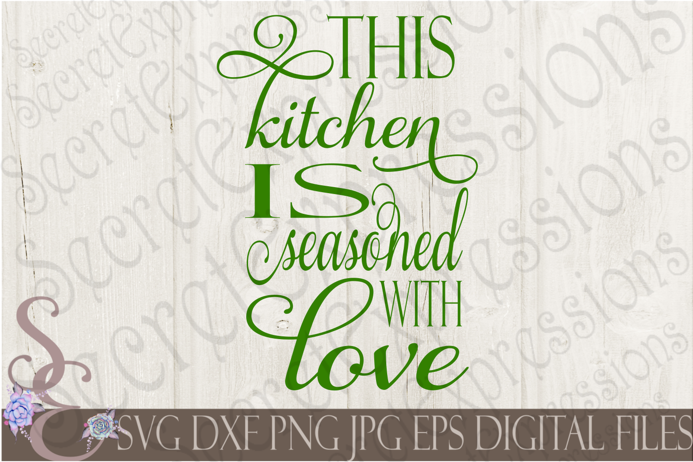 Download This Kitchen is Seasoned With Love SVG By ...