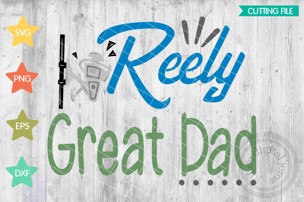 Reel Cool Dad Svg Fishing Svg Files For Cricut By Julies Homemade