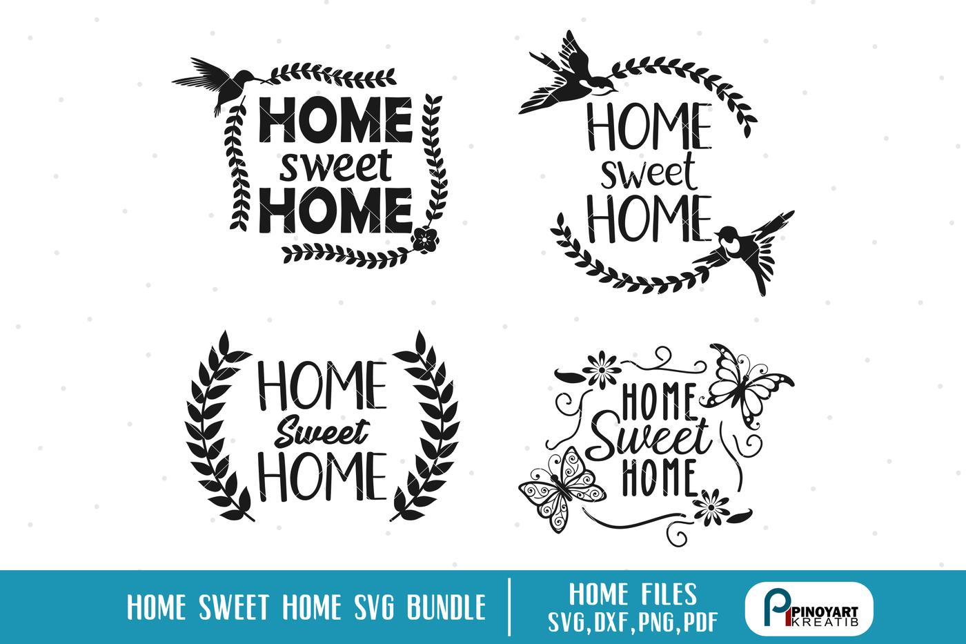 Home Sweet Home Svg Home Svg Home Svg File House Svg Svg Svg File By Pinoyart Thehungryjpeg Com