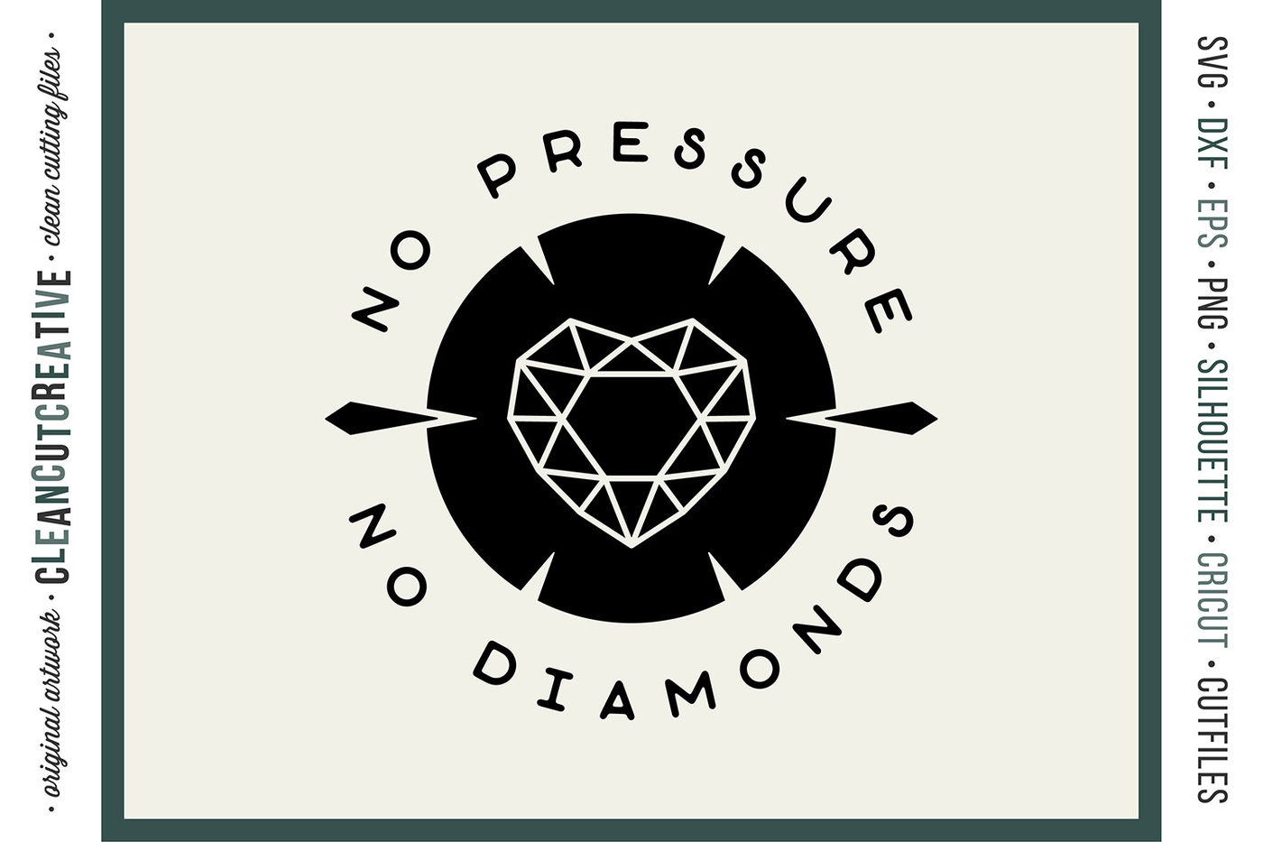 No Pressure No Diamonds Inspirational Quote Svg Dxf Eps Png By