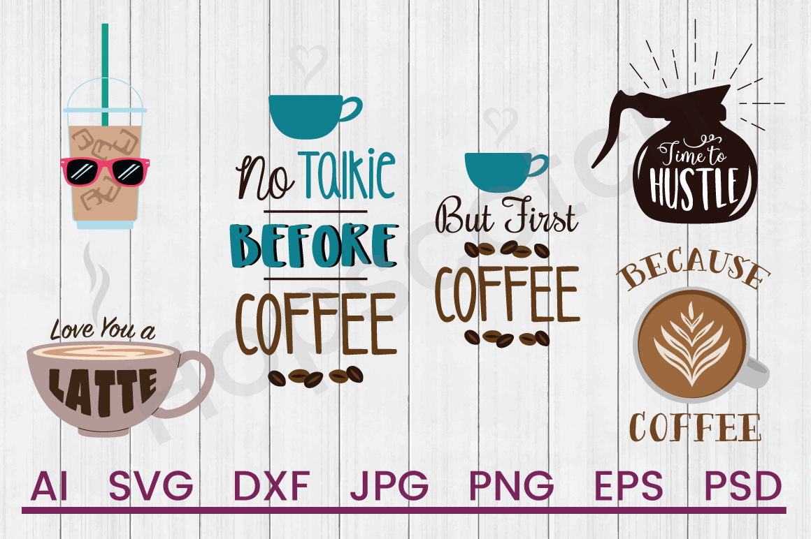 Coffee Bundle Svg Files Dxf Files Cuttable Files By Hopscotch