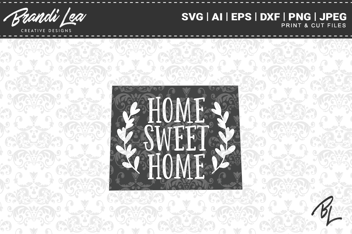 Wyoming Home Sweet Home State Map Svg Cut Files By Brandi Lea