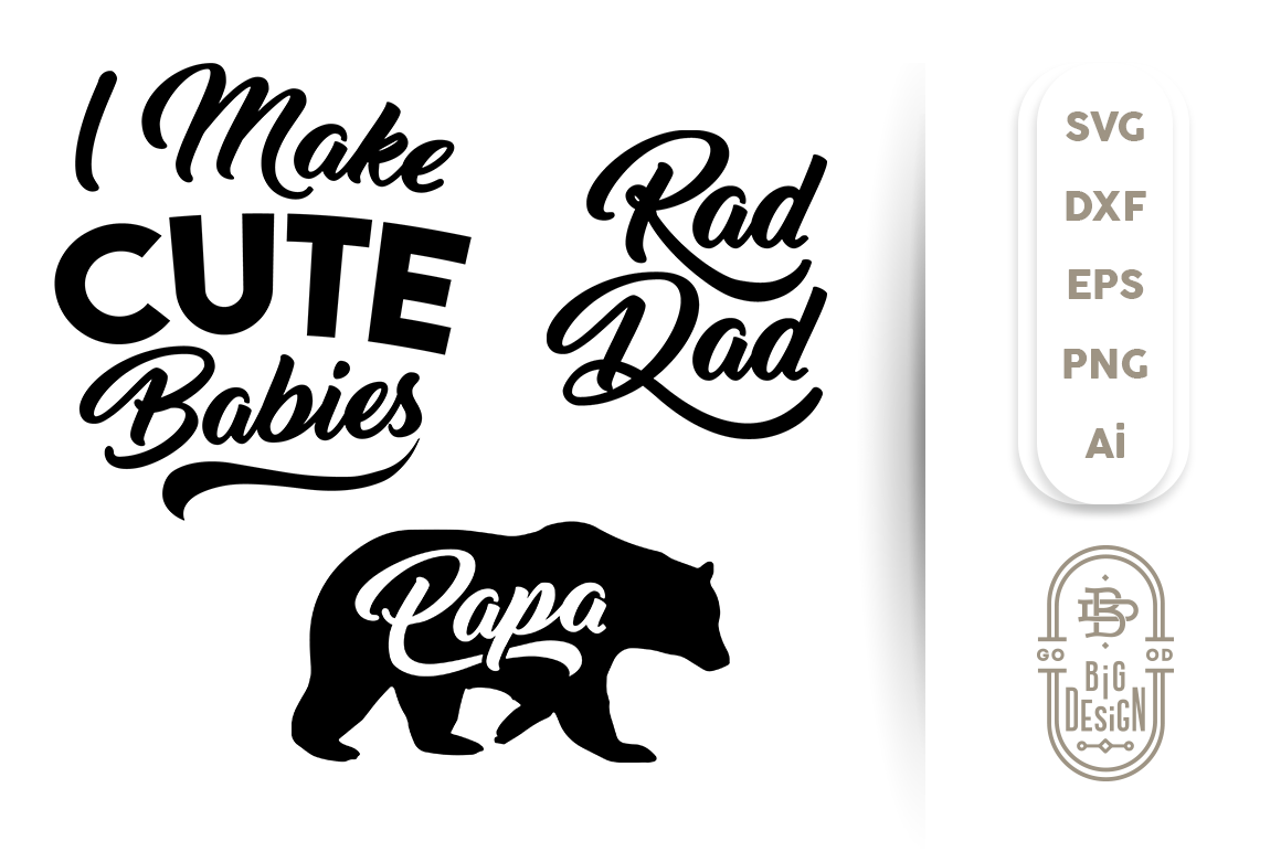 Special Father Svg Bundle Cutting Files By Big Design